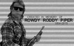 El juego ha sido creado en memoria de Rowdy Roddy Piper fallecido en 2015