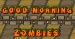 Prepárate para el ataque de 16 hordas de zombis en 'Good Morning Zombies'