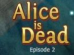 Jugar gratis a Alicia está muerta 2