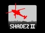 Jugar gratis a Shadez 2